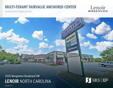 Lenoir, NC - Multi-tenant Fairvalue Anchored Center - Lenoir