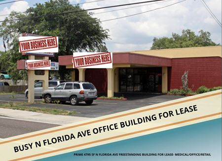 PRIME 4795 SF N FLORIDA AVE FREESTANDING BUILDING FOR LEASE- MEDICAL/OFFICE/RETAIL - Tampa