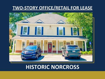 Two-Story Office/Retail For Lease | Historic Norcross | ± 2,500 - 5,000 SF - Norcross