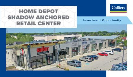 Investment Opportunity   Home Depot Shadow Anchored Retail Center - West Allis