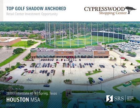 Spring, TX - Cypresswood Shopping Center - Spring