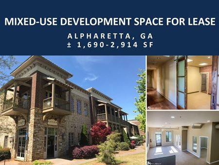 Mixed-Use Development Space | ± 1,690 - 2,914 SF - Alpharetta