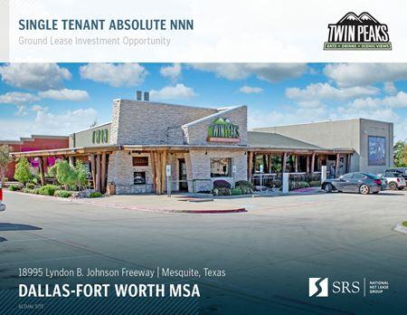 Mesquite TX - Twin Peaks - Mesquite