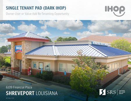 Shreveport, LA - Former IHOP - Shreveport