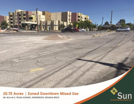 ±0.75 Acres   Zoned Downtown Mixed Use   Henderson - Henderson