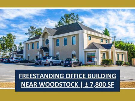 Freestanding Office Building Near Woodstock   ±7,800 SF - Acworth