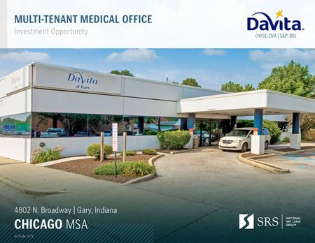 Gary, IN - DaVita Multi-Tenant Medical Office - Gary