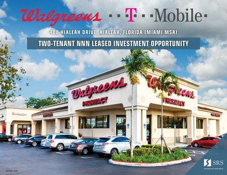 Hialeah, FL - Walgreens & T-Mobile - Hialeah